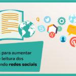 5 maneiras para aumentar o hábito de leitura dos alunos usando redes sociais