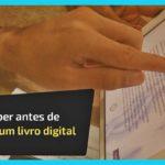 O que saber antes de comprar um livro digital